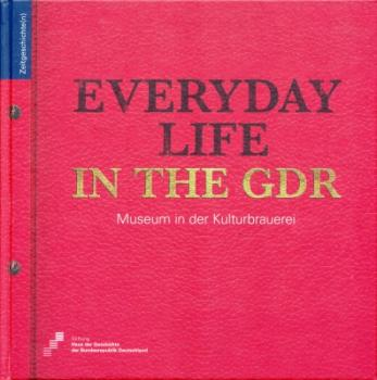 Everyday life in the GDR