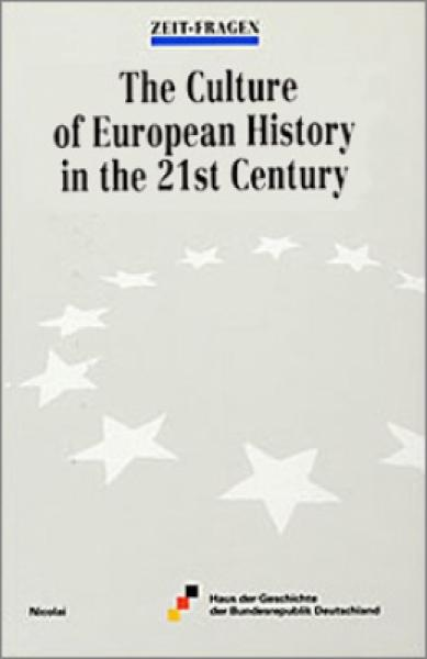 The Culture of European History